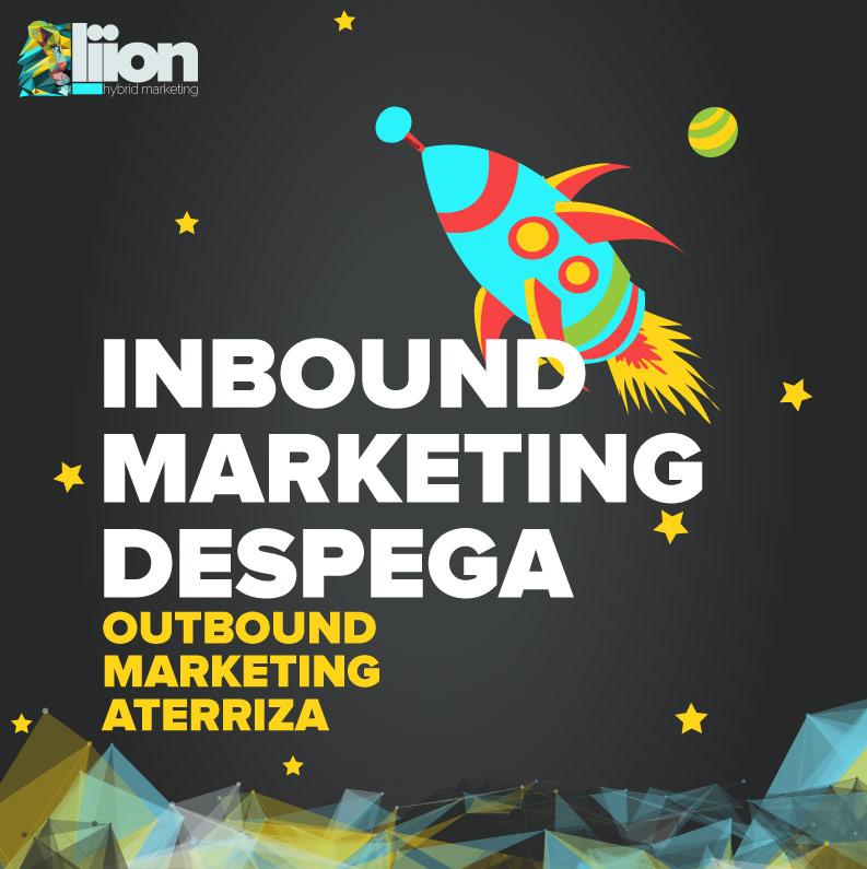 Inbound vs Outbound: por qué el Outbound Marketing no te permite despegar [INFOGRAFIA]