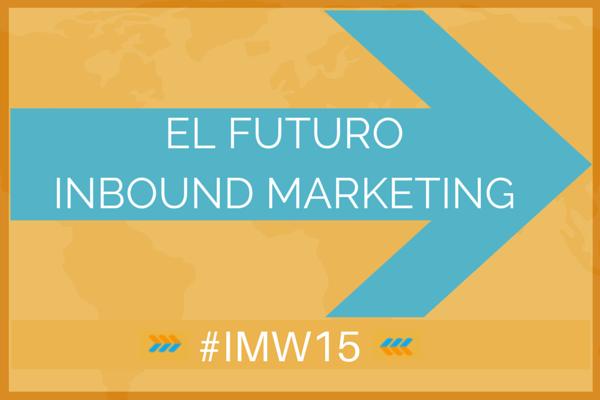 El futuro del Inbound Marketing