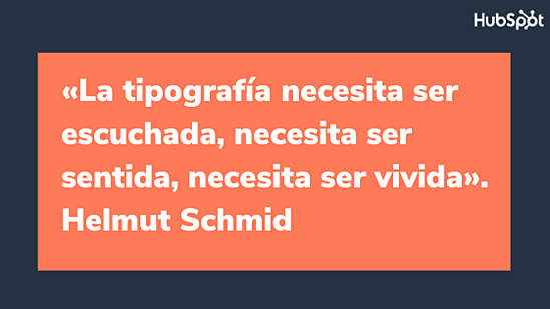 Frase del diseñador gráfico Helmut Schmid
