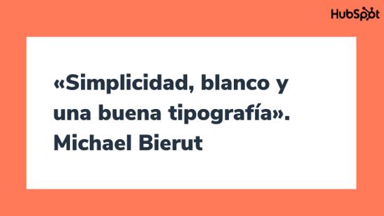 Frase del diseñador gráfico Michael Bierut