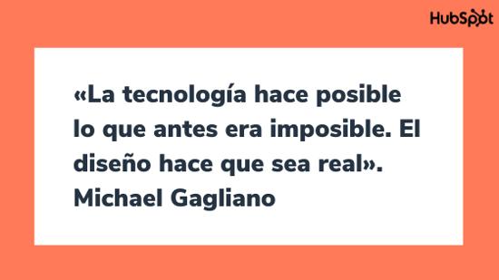 Frase del diseñador gráfico Michael Gagliano