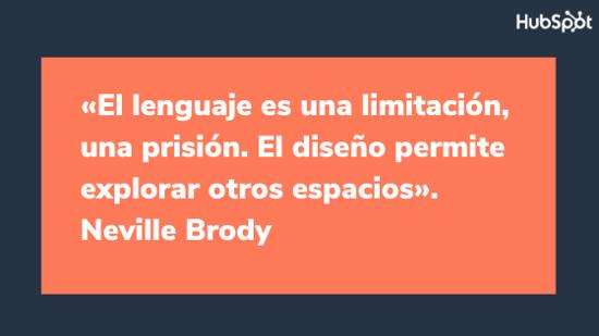 Frase del diseñador gráfico Neville Brody