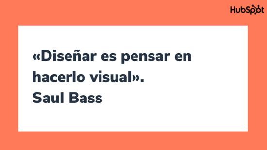 Frase del diseñador gráfico Saul Bass