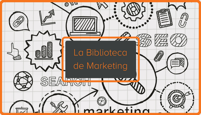 Ebooks, plantillas y herramientas para tu biblioteca de marketing personal