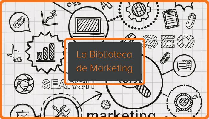 Ebooks, plantillas y herramientas para tu biblioteca de marketing personal