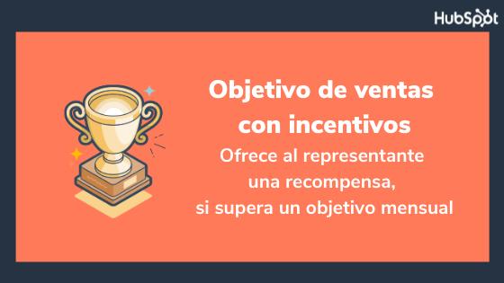Objetivo de ventas con incentivos