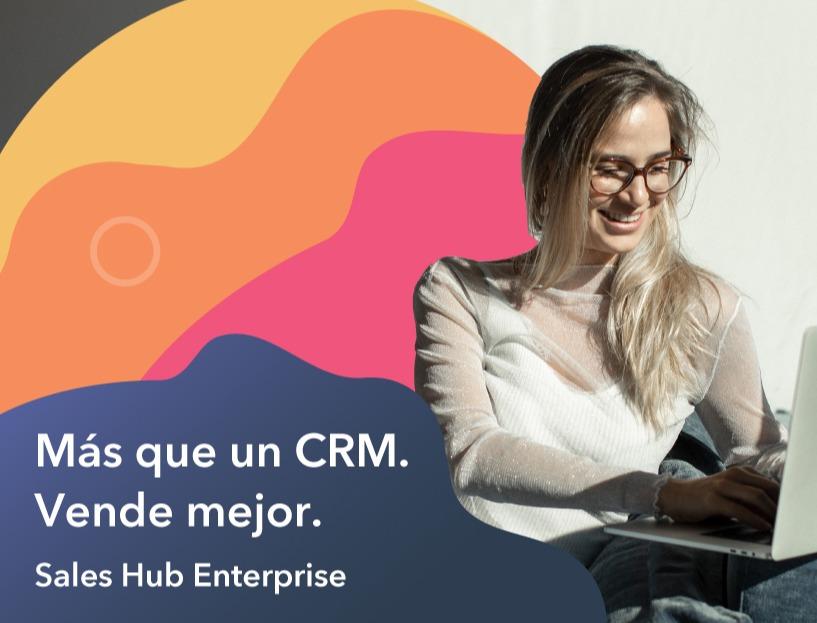 Presentamos el nuevo Sales Hub Enterprise de HubSpot