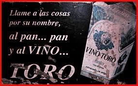 Vino Toro, eslogan famoso