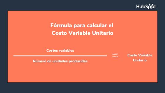 Fórmula para calcular el costo variable unitario