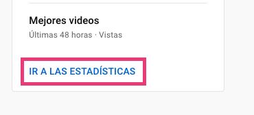 Ir a las estadísticas del canal de YouTube para ver los suscriptores al canal