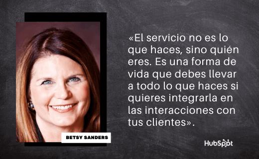 Frase de servicio al cliente de Betsy Sanders