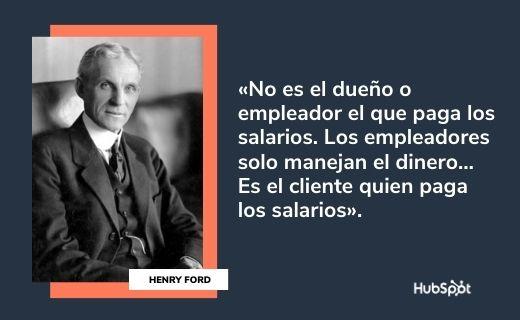 Frases célebres de servicio al cliente: Henry Ford