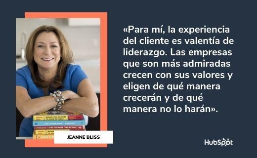 Frases célebres de servicio al cliente: Jeanne Bliss