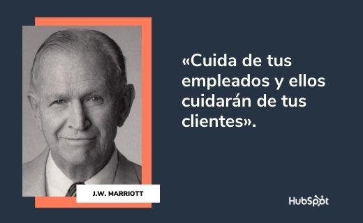 Frases célebres de servicio al cliente: J.W. Marriott