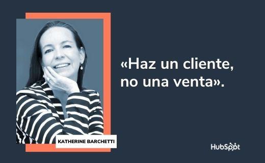 Frases célebres de servicio al cliente: Katherine Barchetti