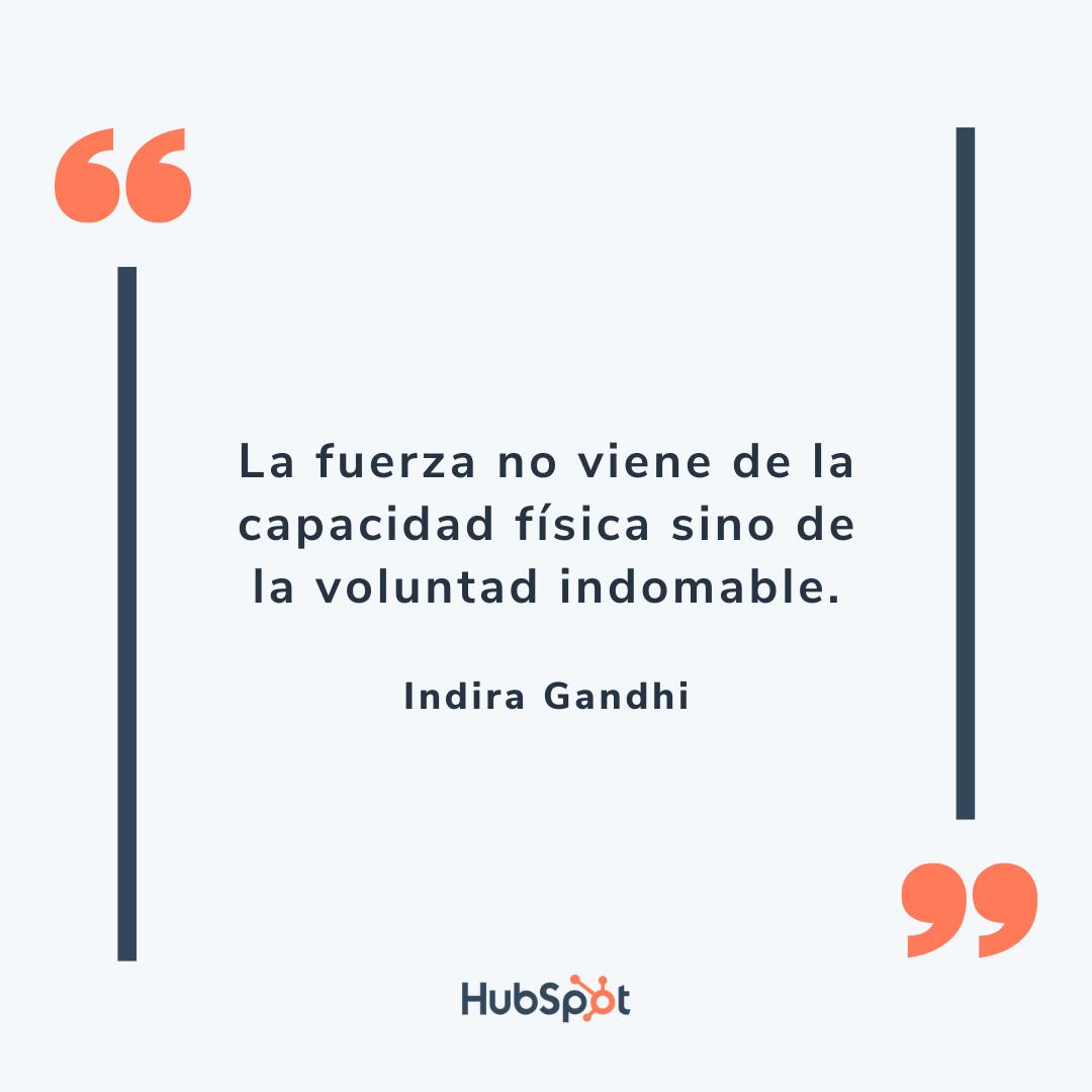 Frase motivadora para tu equipo de ventas de Indira Gandhi