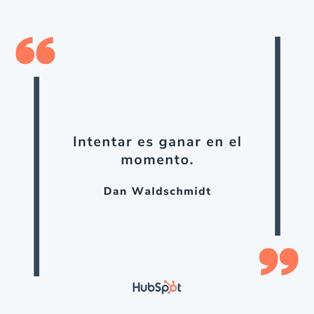 Frase motivacional de ventas de Waldschmidt
