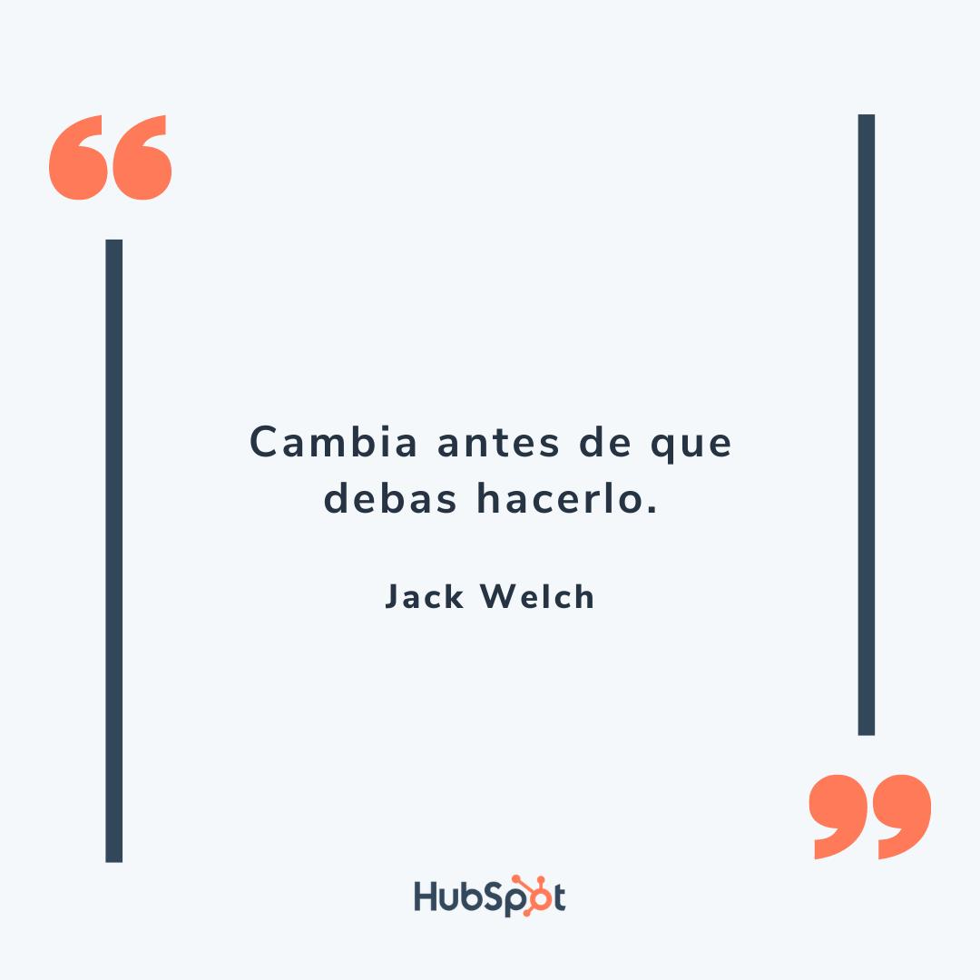 Frase motivacional de ventas de Welch