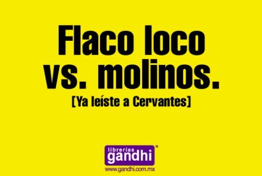 Ejemplo de anuncio de publicidad creativo de Librerías Gandhi