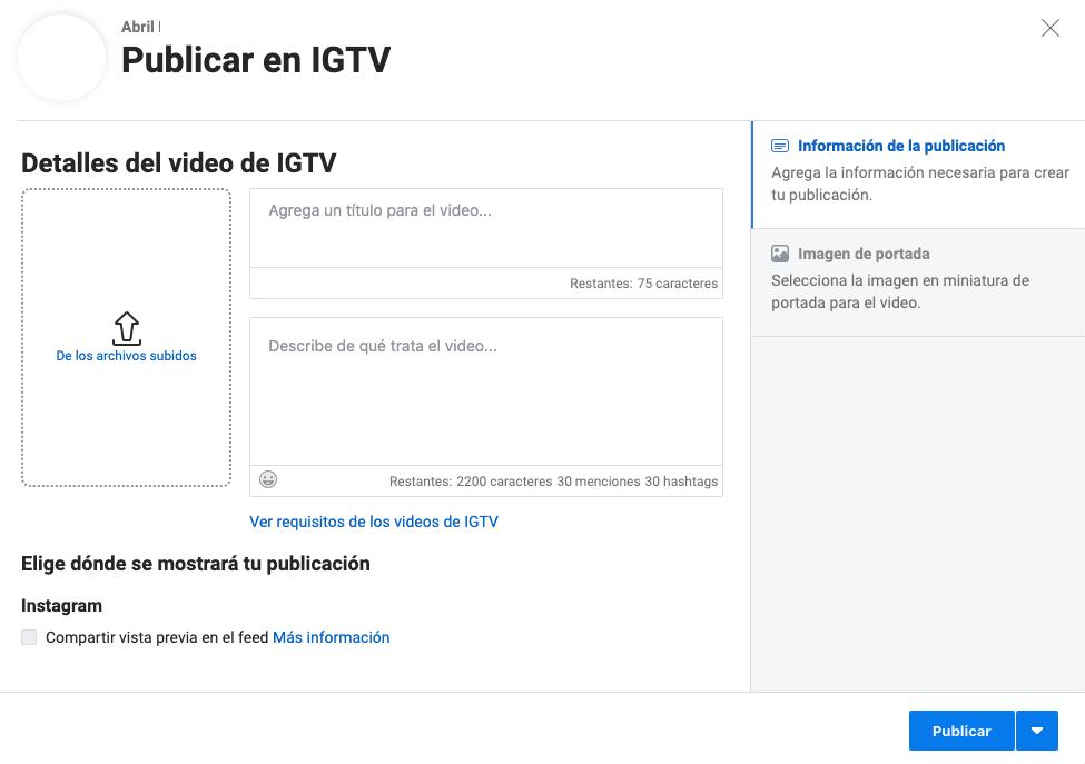 Campos para publicación de IGTV para Instagram en Creator Studio