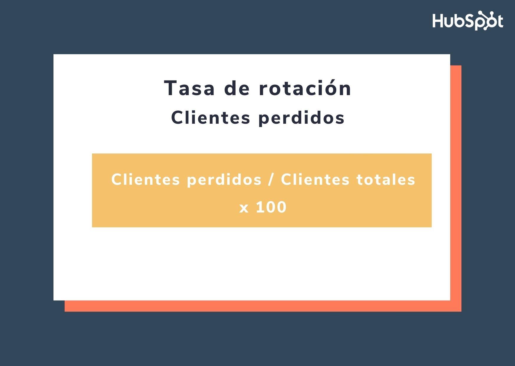 Fórmula para calcular la tasa de rotación de clientes