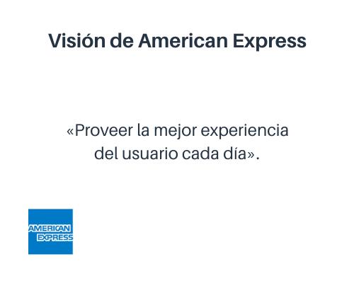 Ejemplo de visión de una empresa: American Express