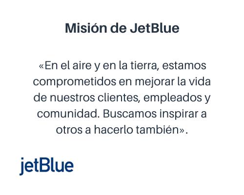 Ejemplo de misión de una empresa: Jetblue